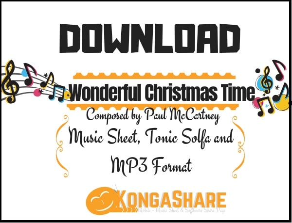 download Wonderful Christmas Time sheet music by Paul McCartney in PDF and MP3_kongashare.com_m