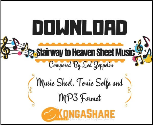 Download Stairway to Heaven sheet music by Led Zeppelin_kongashare