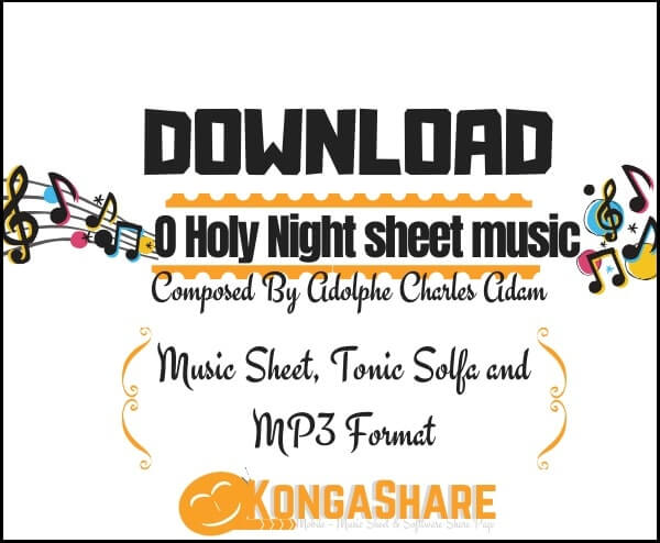 Download O Holy Night sheet music by Adolphe Charles Adam_kongashare.com_mmm