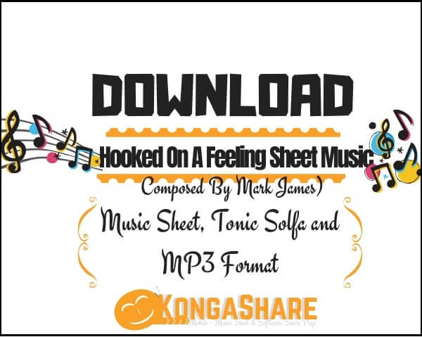 Hooked On A Feeling Sheet Music_kongashare.com_mv
