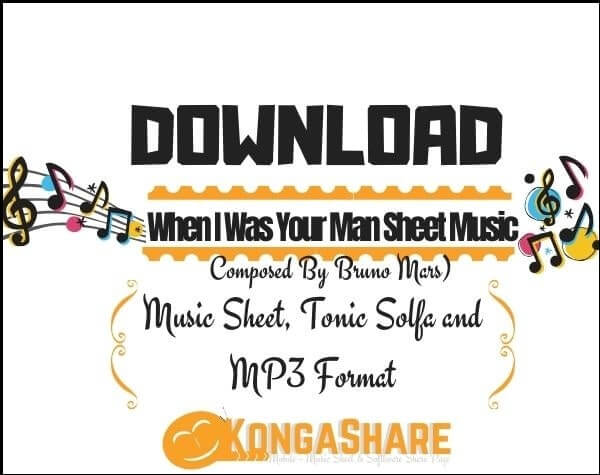 When I Was Your Man piano Sheet Music_kongashare.com_mb