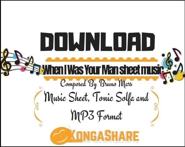 When I Was Your Man sheet music_kongashare.com_mx