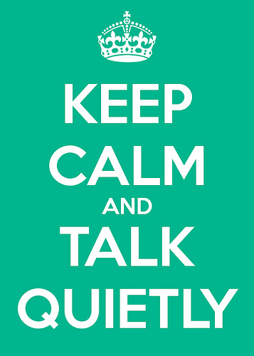 keep-calm-and-talk-quietly-500
