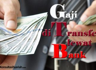 hukum gaji ditransfer lewat bank