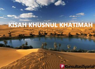 kisah hikmah khusnul khatiman