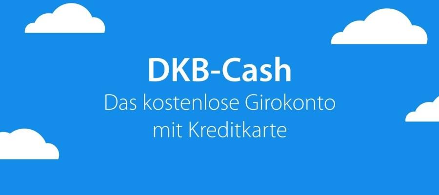 Kostenlose Visa Karte.Dkb Cash Kostenloses Girokonto Mit Kontaktloser Visa Karte