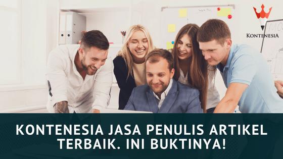 Kontenesia Jasa Penulis Artikel Terbaik