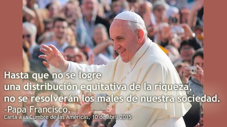 Blog-FrasedePapaFranciscoRedistribuciondelaRiqueza
