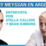 """Thierry Meyssan en Argentina: «Guerras actuales son para destruir a los países, no dominarlos"""""""