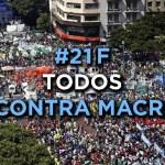 Todos juntos contra Macri el #21F: CGT, dos CTA, Movimientos Sociales, Unidad Ciudadana, Izquierda y hasta Cacerolazo – #Marcha21F