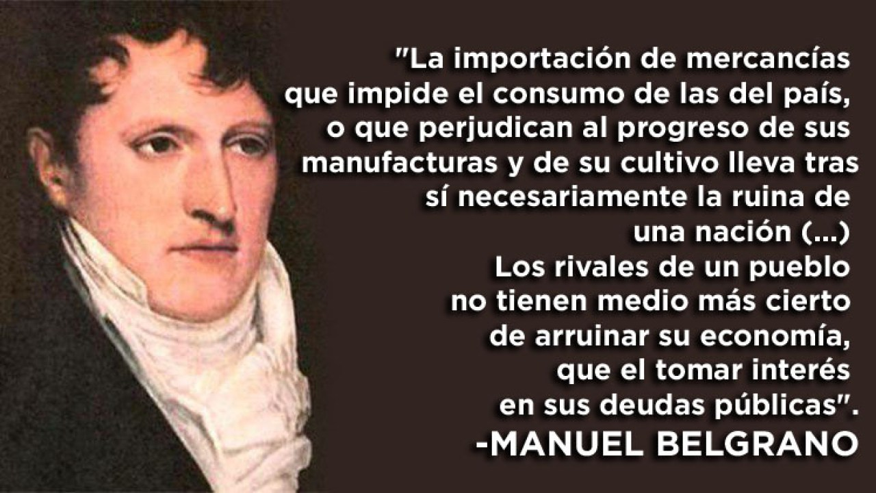 El Pensamiento De Manuel Belgrano Que La Historia Liberal
