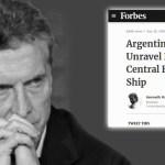 «El Gobierno de Macri podría explotar en cualquier minuto», afirma la revista internacional Forbes