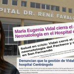 María Eugenia Vidal y el desmantelamiento de la Salud Pública: cierre de maternidades, abandono de hospitales y subejecución