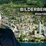 Bilderberg 2019: La élite financiera globalista se reúne en Suiza. Lista de asistentes y temas