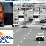 Causa Peajes: revisarán el negociado de U$S 1000 millones de Macri con AUSOL/Abertis