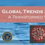 """Informe de Inteligencia de EEUU de 2008 previó una Pandemia de Coronavirus: """"Tendencias Globales 2025: un Mundo Transformado"""""""