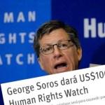 Human Rights Watch: otra ONG neocolonial al servicio de la inteligencia anglonorteamericana, financiada por George Soros