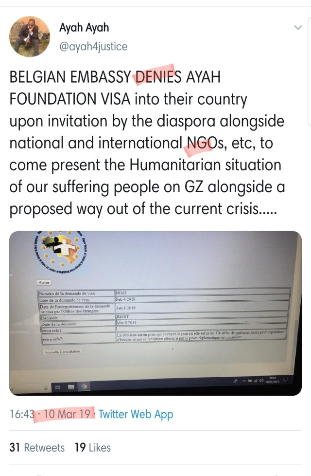 """The audacity of this Ayah Opportunistic vulture. Applied for a visa to Belgium as a """"Humanitarian"""", and not an association. Visa denied."""