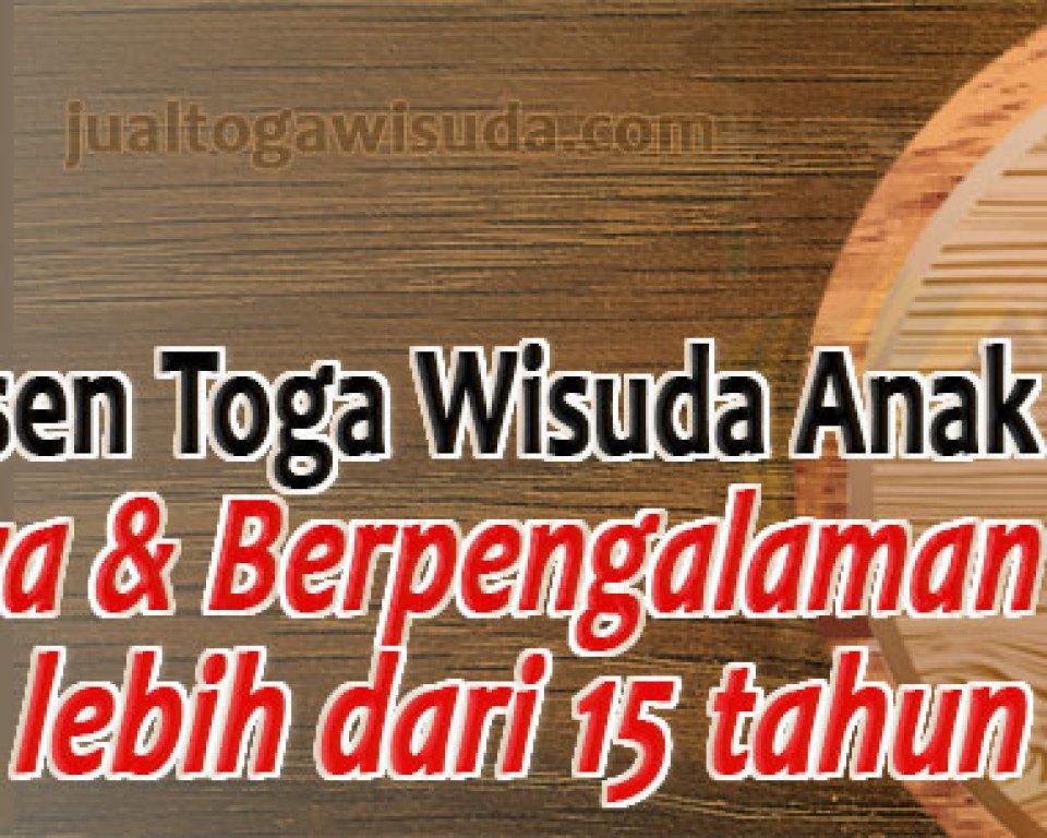 Harga Toga Wisuda Anak Aceh Tengah Nangro  Aceh Darussalam