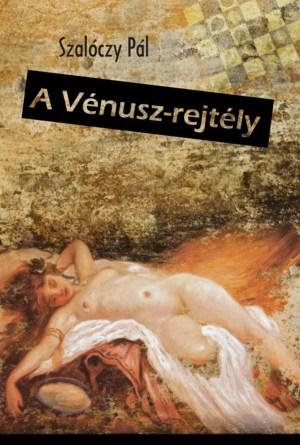 Szalóczy Pál: A Vénusz-rejtély borító