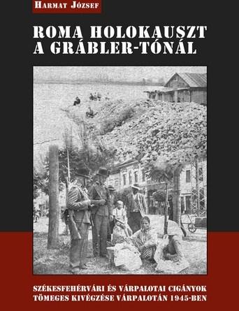 Roma holokauszt a Grábler-tónál