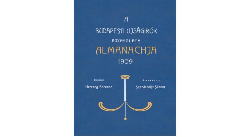 A Budapesti Újságírók Egyesülete Almanachja 1909