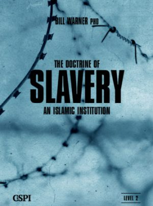The Doctrine of Slavery: An Islamic Institution