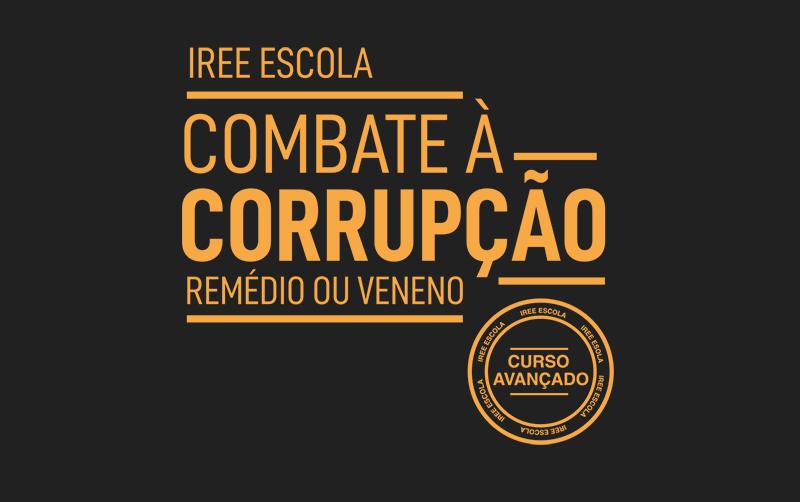 Combate à Corrupção: Remédio ou Veneno