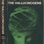 The Hallucinogens