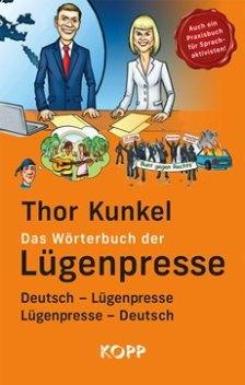 979100_thor_kunkel_woerterbuch_luegenpresse