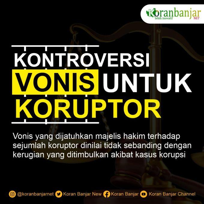 Kontroversi Hukuman Para Koruptor di Indonesia