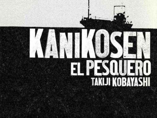 Kanikosen-El pesquero - Takiji Kobayashi