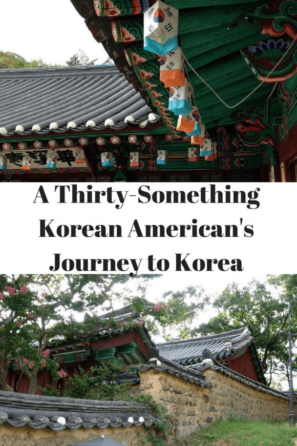 A Thirty-Something Korea American's Journey to Korea