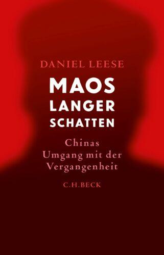 Maos langer Schatten. Chinas Umgang mit der Vergangenheit Book Cover