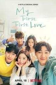 Îndrăgostiți pentru prima, prima oară / My First First Love Subtitrat în română