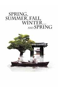 Spring, Summer, Fall, Winter… and Spring / Primăvară, vară, toamnă, iarnă.. și din nou primăvară (2003)