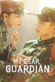 My Dear Guardian / Dragul Meu Gardian (2021)