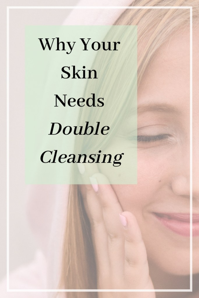 korean double cleansing method double cleansing skin benefits how to double cleanse best oil cleansers korean cleansers skin moisture barrier sebum control oily skin tips