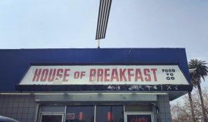 House of Breakfast in Los Angeles