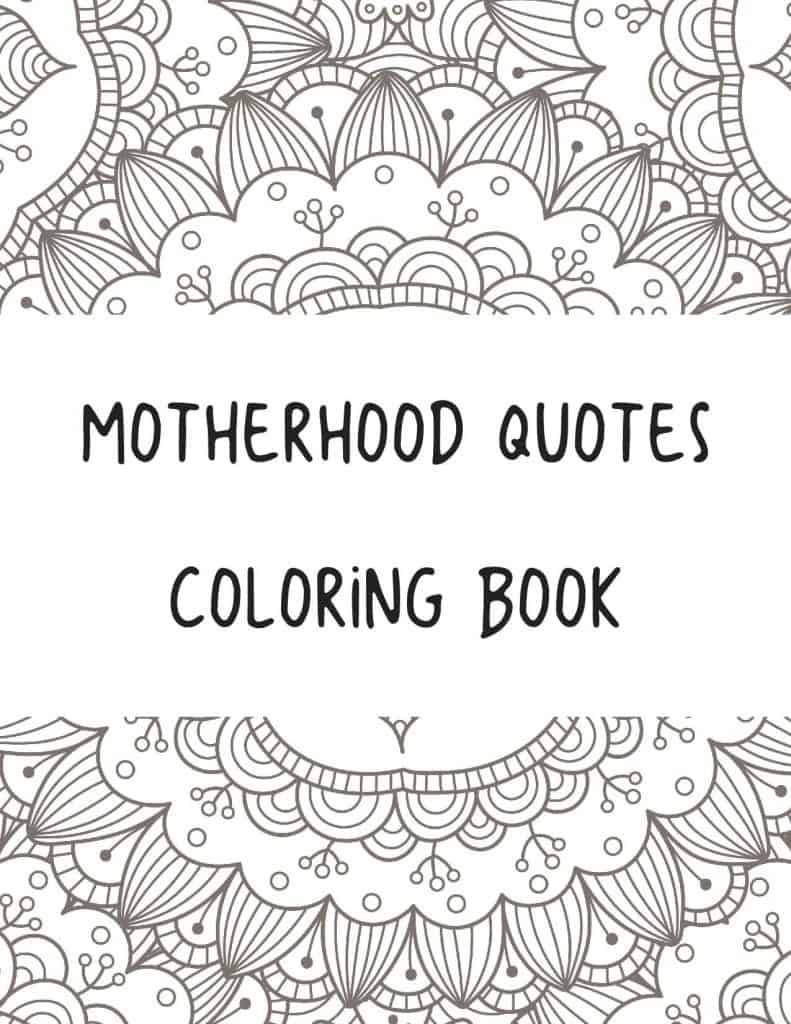 Free Printable Quotes on Motherhood Coloring Book