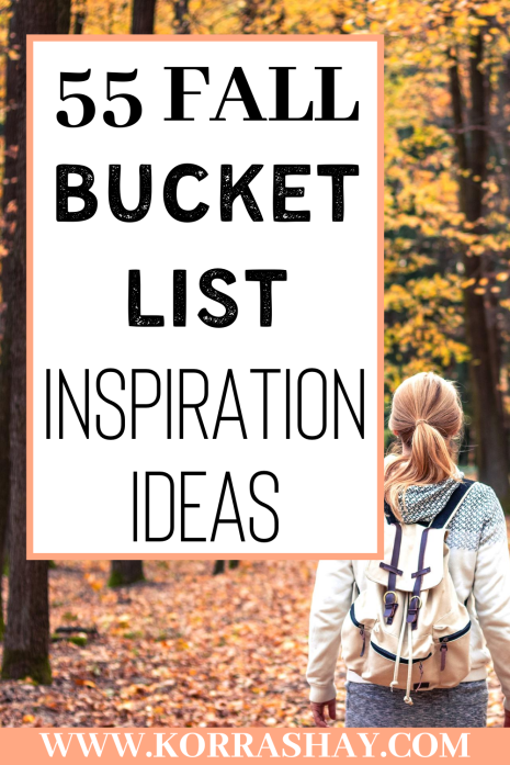 55 fall bucket list inspiration ideas!