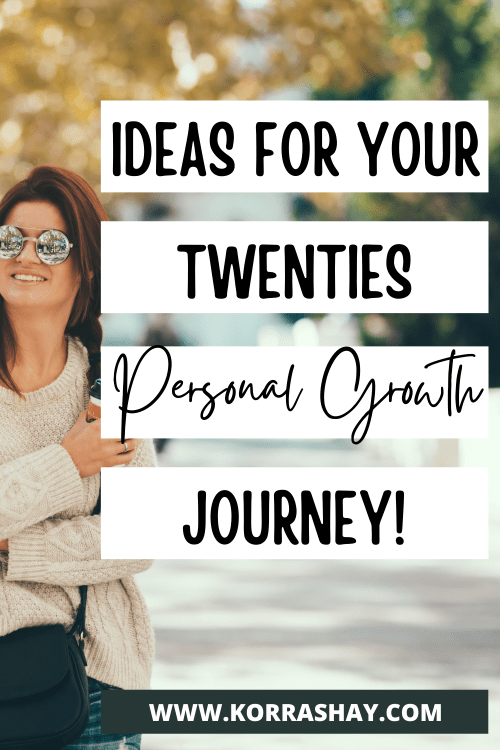 Ideas for your twenties personal growth journey