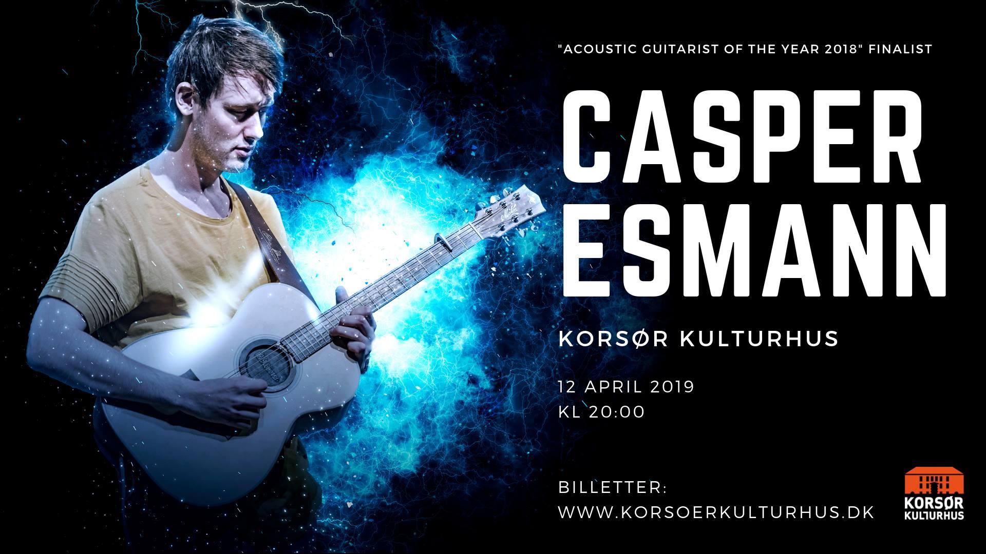 """""""Acoustic Guitarist Of The Year 2018"""" finalisten Casper Esmann, gæster endnu en gang Korsør Kulturhus."""
