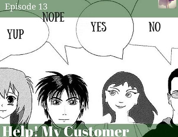 Help My Customer Isn't Talking