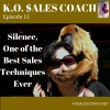 Silence, One of the Best Sales Techniques Ever