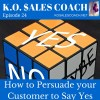 How to Persuade your Customer to Say Yes