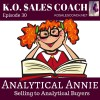 Analytical Annie, How to Adapt and Make the Sale