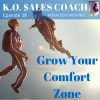 How to Grow Your Comfort Zone