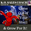 Why You Should Come Out of Your Shell and Grow for It
