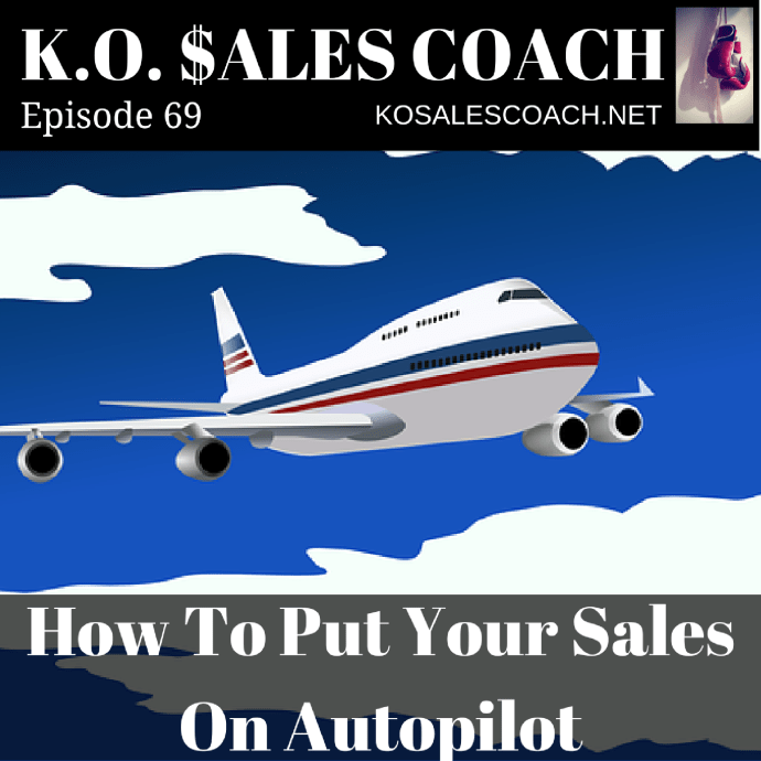 Developing Good Habits: How To Put Your Sales On Autopilot